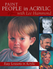 Paint People in Acrylic with Lee Hammond Cover Image