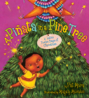 A Pinata in a Pine Tree: A Latino Twelve Days of Christmas Cover Image