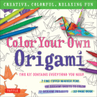 Color Your Own Origami Kit: Creative, Colorful, Relaxing Fun [7 Fine-Tipped Markers, 12 Origami Projects, 48 Coloring Sheets, 32-Page Book] Cover Image