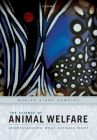 The Science of Animal Welfare: Understanding What Animals Want Cover Image