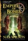 Empire of Bones (Ashtown Burials #3) Cover Image