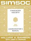 SIMSOC: Simulated Society, Coordinator's Manual: Coordinator's Manual, Fifth Edition Cover Image