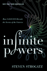 Infinite Powers: How Calculus Reveals the Secrets of the Universe Cover Image