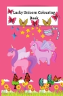 Lucky Unicorn Colouring Book: Colouring Book for Elementary/Primary Girls Cover Image