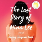 The Last Story of Mina Lee Lib/E Cover Image