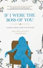 If I Were The Boss of You: A Southern Woman's Guide to the Sweet Life Cover Image
