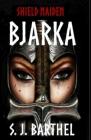 Bjarka: Shield Maiden Cover Image