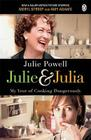 Julie & Julia: My Year of Cooking Dangerously Cover Image