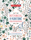 Paint and Frame: Botanical Painting: Nearly 20 Inspired Projects to Paint and Frame Instantly Cover Image