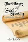 The History of God Speaking: And What God Is Saying Today Cover Image