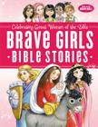 Brave Girls Bible Stories Cover Image