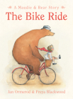The Bike Ride (Maudie & Bear Stories) Cover Image