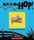 Watch Me Hop! Cover Image