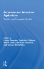 Japanese and American Agriculture: Tradition and Progress in Conflict Cover Image