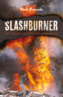 Slashburner: Hot Times in the British Columbia Woods Cover Image