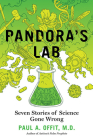 Pandora's Lab: Seven Stories of Science Gone Wrong Cover Image