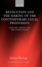 Revolution and the Making of the Contemporary Legal Profession: England, France, and the United States Cover Image
