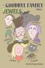 The Goodbye Family Jewels: Volume 1 Cover Image