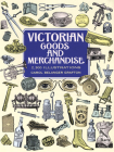 Victorian Goods and Merchandise: 2,300 Illustrations (Dover Pictorial Archive) Cover Image