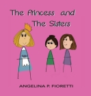 The Princess and The Sisters: A Fairytale Adaptation Cover Image