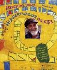 Hundertwasser for Kids: Harvesting Dreams Cover Image