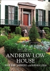 The Andrew Low House Cover Image