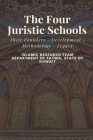 The Four Juristic Schools: Their Founders - Development - Methodology - Legacy Cover Image