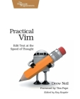 Practical Vim: Edit Text at the Speed of Thought (Pragmatic Programmers) Cover Image