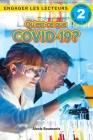 Qu'est-ce que le COVID-19? Niveau de lecture 2 (Cycle 2) Cover Image