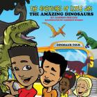 The Adventures of Little Jam: : The Amazing Dinosaurs Cover Image