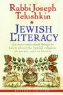 Jewish Literacy: The Most Important Things to Know about the Jewish Religion, Its People, and Its History Cover Image