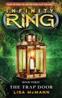 Infinity Ring Book 3: The Trap Door Cover Image