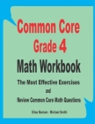 Common Core Grade 4 Math Workbook: The Most Effective Exercises and Review Common Core Math Questions Cover Image