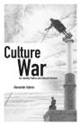 Culture War: Art, Identity Politics and Cultural Entryism (Societas) Cover Image