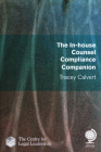 The In-House Counsel Compliance Companion Cover Image