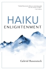 Haiku Enlightenment: New Expanded Edition Cover Image