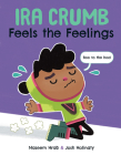 Ira Crumb Feels the Feelings Cover Image