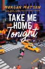 Take Me Home Tonight Cover Image