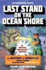 Last Stand on the Ocean Shore: The Mystery of Herobrine: Book Three: A Gameknight999 Adventure: An Unofficial Minecrafter's Adventure Cover Image