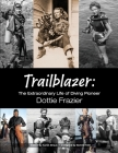 Trailblazer: The Extraordinary Life of Diving Pioneer Dottie Frazier Cover Image