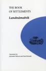 The Book of Settlements: Landnamabok (U of M Icelandic Series   ) Cover Image