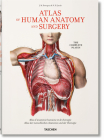 Bourgery. Atlas of Human Anatomy and Surgery Cover Image