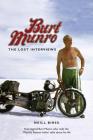 Burt Munro: The Lost Interviews Cover Image