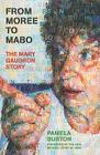 From Moree To Mabo: The Mary Gaudron Story Cover Image