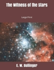 The Witness of the Stars: Large Print Cover Image