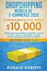 Dropshipping Modelo de E-Commerce 2020: Obtén Ganancias Increíbles con Shopify, Amazon FBA, eBay y Ventas al Por Menor y Olvidate de los Problemas Log Cover Image