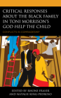 Critical Responses About the Black Family in Toni Morrison's God Help the Child: Conflicts in Comradeship Cover Image