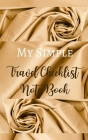 My Simple Travel Checklist Note Book - Gold Brown Cream Luxury Silk Texture Glamorous - Black White Interior Cover Image