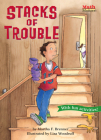 Stacks of Trouble (Math Matters) Cover Image