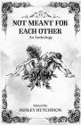 Not Meant for Each Other Cover Image